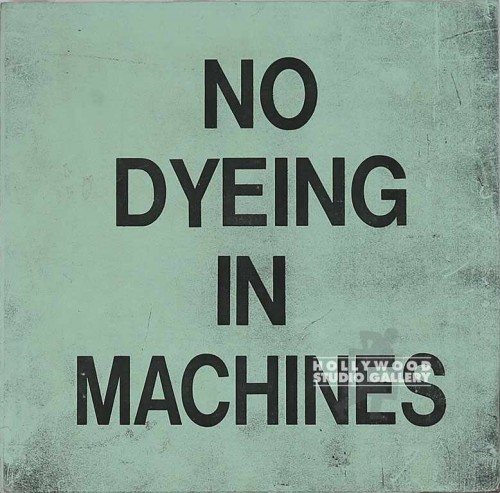11x11 NO DYEING IN MACHINE SIGN