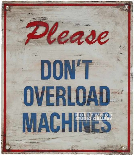 14x12 DON`T OVERLOAD SIGN